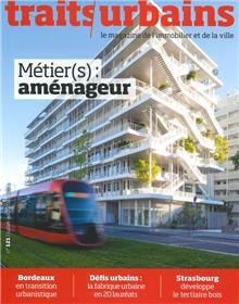 Traits urbains n°121  Métier(s) amènageur - Août 2021