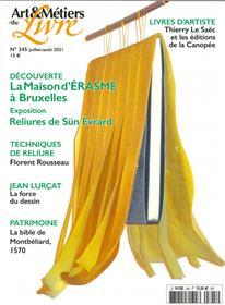 Art et Métiers du livre N° 345  La maison d´Erasme - juil/aout 2021