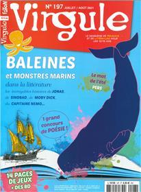 Virgule N° 197 : Baleines et monstres marins dans la littérature - juil/aout 2021