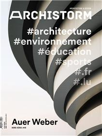 Archistorm HS n°49 : Auer Weber
