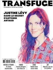 Transfuge n°150 : Justine Lévy, dans le secret d'Antonin Artaud