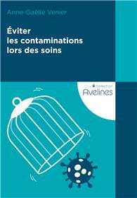 Éviter les contaminations lors des soins
