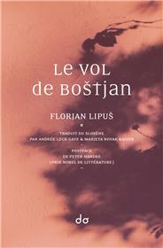 Le Vol de Bostjan