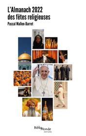 L´Almanach 2022 des fêtes religieuses