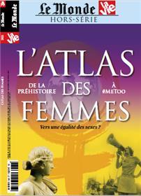 La Vie/Le Monde HS N°33 : Atlas des femmes - Septembre 2021