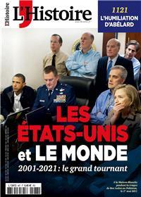 L´Histoire n°487 : Les Etats-Unis et le monde (2001 - 2021) - Septembre 2021