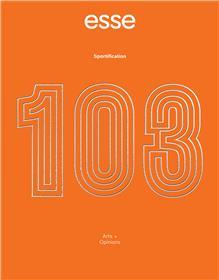 Esse n°103 : Sportification - Septembre 2021