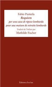 Requiem per una casa di riposo lombarda / Requiem pour une maison de retraite lombarde