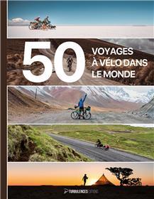 50 voyages à vélo dans le monde