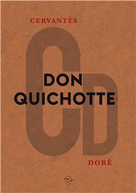 L´ingénieux hidalgo Don Quichotte de la Manche