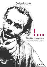 Bréviaire amoureux de Louis-Ferdinand Céline