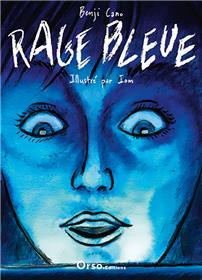 Rage bleue