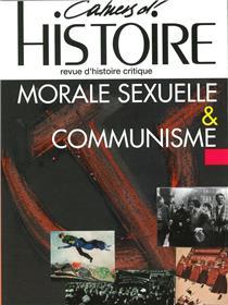 Cahiers d´Histoire n°150 : Morale sexuelle et communisme - Août 2021.