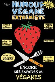 Humour Végane Extrémiste