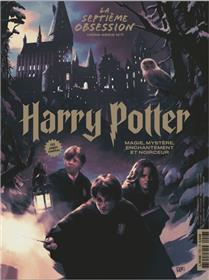 La Septième Obsession HS n°7 : Harry Potter