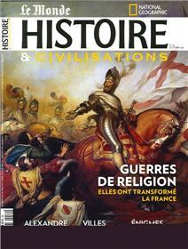 Histoire & Civilisations n°76 : Comment les guerres de religion ont transformé la France - Octobre 2021