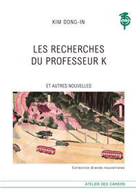 Les Recherches du professeur K