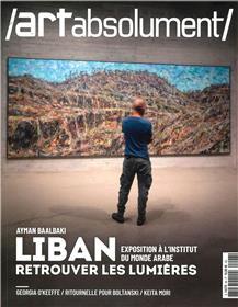 Art absolument n°98 : Ayman Baalbaki Liban - octobre/novembre/décembre 2021