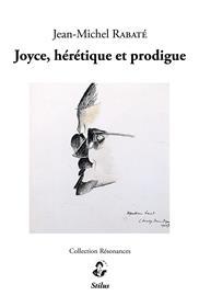 Joyce, hérétique et prodigue