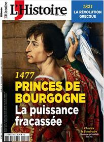 L´Histoire N°489 : 1477, Princes de Bourgogne, la puissance fracassée - Novembre 2021