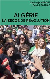 Algérie. La seconde révolution