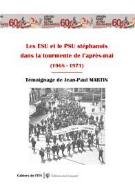 Les ESU et le PSU stéphanois  dans la tourmente de l´après-Mai  (1968 - 1971)