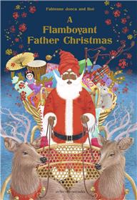 A Flamboyant Father Christmas