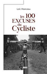 Les 100 excuses du cycliste