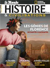 Histoire & Civilisations n°77 Les génies de Florence - Novembre 2021