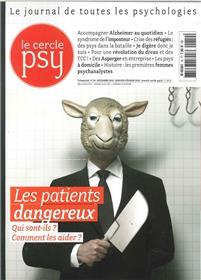 Le Cercle Psy N°19 Les Patients Dangereux