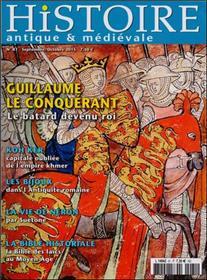 Histoire Antique Et Medievale N°81  Guillaume Le Conquerant Septembre 2015