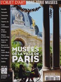 L´Objet D´Art Hs N°92 Les Musees De La Ville De Paris Septembre 2015