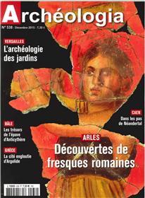 Archeologia N°538 Archeologie Des Jardins  Decembre 2015