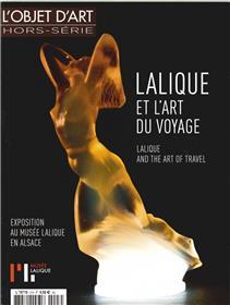 L´Objet D´Art Hs N°99 Lalique Et L´Art Du Voyage Avril 2016