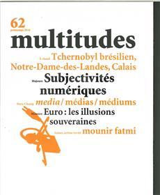 Multitudes N°62 Subjectivites Numeriques Printemps 2016