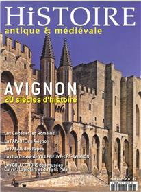 Histoire Antique Et Medievale Hs N°47 Avignon Juillet/Aout 2016