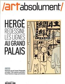 Art Absolument N°73 Herge Au Grand Palais  Septembre 2016