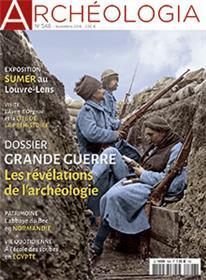 Archeologia N°548 Grande Guerre  Novembre 2016