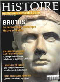 Histoire Antique Et Medievale N°89 Brutus Janv.2017