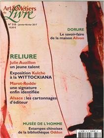 Art Et Metiers Du Livre N°318 - Reliure Janv.Fev. 2017