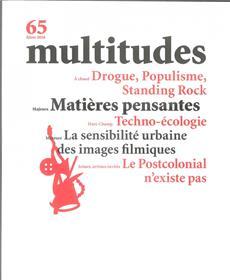 Multitudes N°65 Majeure : Matieres Pensantes Hiver 2017