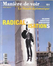 Maniere De Voir N°151 Radicalisations Janvier 2017