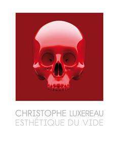 Christophe Luxereau Monographie