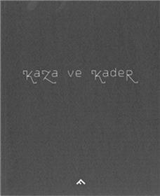 Kaza Ve Kader