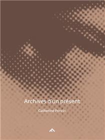 Archives D´Un Present