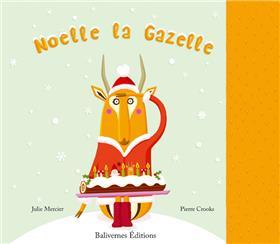 Noelle La Gazelle