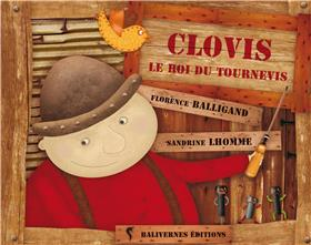 Clovis Le Roi Du Tournevis