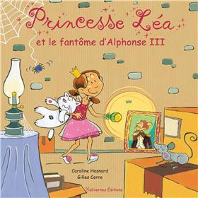 Princesse Lea Et Le Fantome D´Alphonse Iii