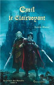 Le Prince Des Maudits T2 : Emil Le Clairvoyant