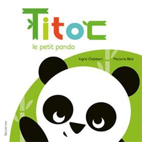 Titoc Le Petit Panda